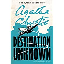 Destination Unknown (Agatha Christie Mysteries Collection (Paperback)) by Agatha Christie (2012-03-13)