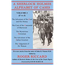 A Sherlock Holmes Alphabet of Cases: Volume 2 (F to J)