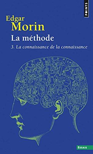La mthode 3. La connaissance de la connaissance (3)