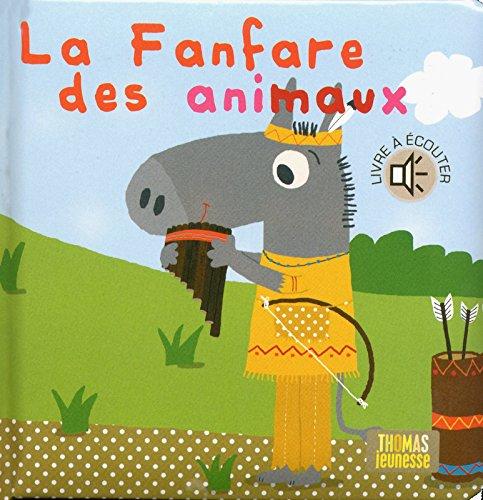 La fanfare des animaux par Marie Delhoste