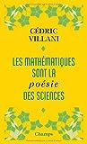 Les mathématiques sont la poésie des sciences - Suivi de L'invention mathématique