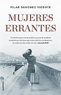 Mujeres errantes par Pilar Sánchez Vicente