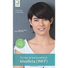 Tu tipo de personalidad: Idealista (INFP)
