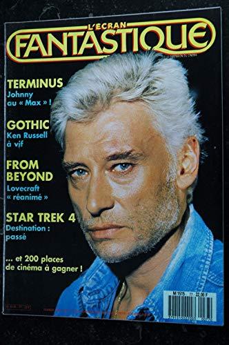 L'écran fantastique n° 77 * 1987 * Johnny Hallyday TERMINUS GOTHIC Ken RUSSELL Star Tek 4