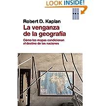La venganza de la geografía (ENSAYO Y BIOGRAFIA) (Spanish Edition)