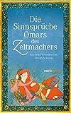 Die Sinnsprüche Omar des Zeltmachers
