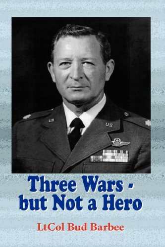Three Wars - But Not a Hero