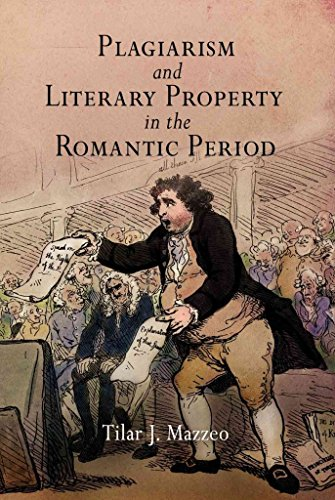 [Plagiarism and Literary Property in the Romantic Period] (By: Tilar J. Mazzeo) [published: October, 2006]