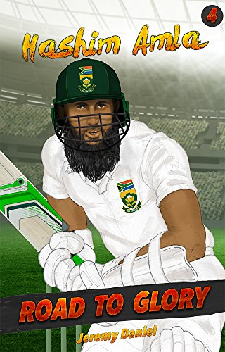 Hashim Amla: Road to Glory (English Edition) por Jeremy Daniel