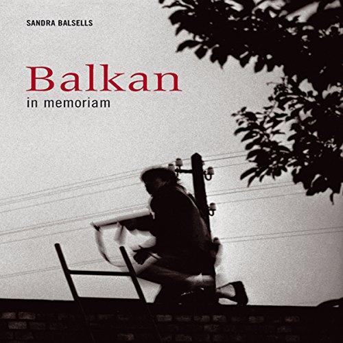Descargar Libro Balkan in memoriam de Sandra Balsells