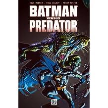 Batman versus Predator T02