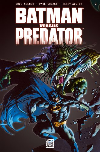 Batman versus Predator T02 par Doug Moench, Paul Gulacy, Terry Austin