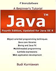 Java: A Beginner's Tutorial, Updated for Java SE 8 (English Edition)