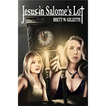 Jesus In Salome's Lot: The Dawning Of The Pisces Cycle (English Edition)