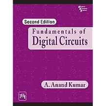 Fundamentals of Digital Circuits, 2/E