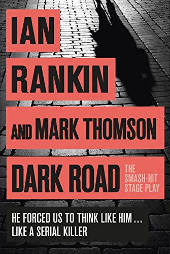 Dark Road: A play (English Edition)