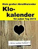 Abreißkalender - Klo-Kalender 2015