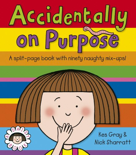 Accidentally, On Purpose (Daisy Picture Books)
