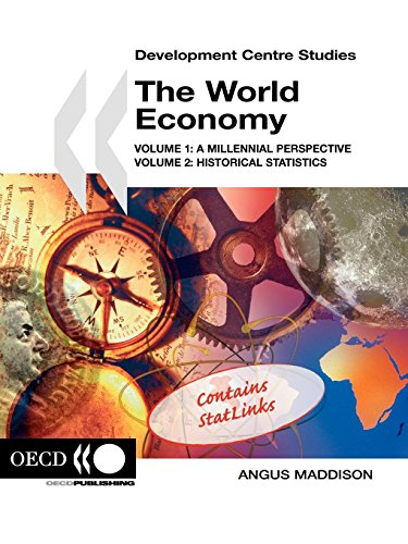 1-2: Development Centre Studies The World Economy:  Volume 1: A Millennial Perspective and Volume 2: Historical Statistics: v. 1 & 2 combined por Angus Maddison