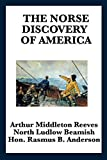 The Norse Discovery of America (Unabridged Start Publishing LLC)