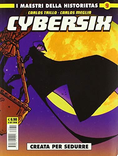 Cybersix. I maestri della historietas: 9