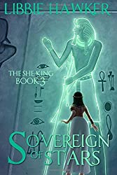 Sovereign of Stars: The She-King: Book 3: Volume 3 by Libbie Hawker (2013-10-28)