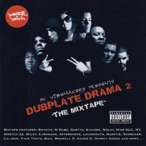 "Dubplate Drama 2 - ""The Mixtap..."