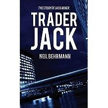 Trader Jack -The Story of Jack Miner (The Story of Jack Miner Series)