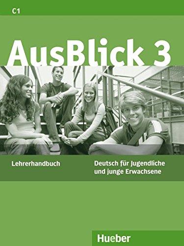 Ausblick. Lehrerhandbuch. Per le Scuole superiori: 3