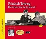 Die Erben der Tante Jolesch (CD): Autorenlesung - Friedrich Torberg