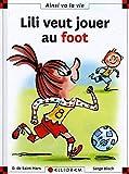 Lili veut jouer au foot - numéro 120...