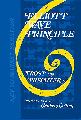 Elliott Wave Principle: Key to Market Behavior (English Edition)