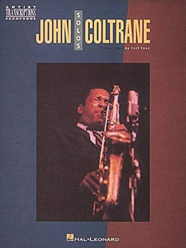 John Coltrane Solos: Artists Transcriptions