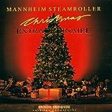 Songtexte von Mannheim Steamroller - Christmas Extraordinaire