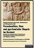Vorsokratiker, Stoa und Skepsis im Kontext: Griechisch-deutsche Parallelausgabe auf CD-ROM. Mit dem Volltextretrieval- und Analysesystem ViewLit ... a.A.) (Literatur im Kontext auf CD-ROM)