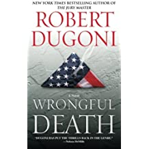 Wrongful Death: A Novel by Robert Dugoni (2015-07-25)