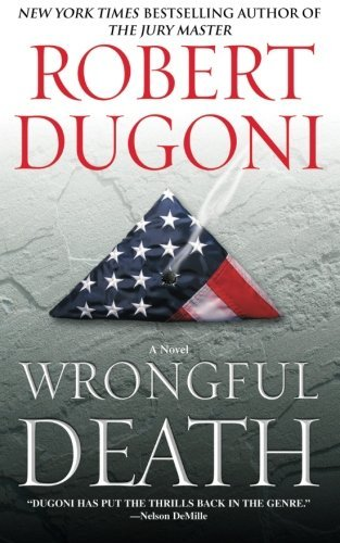 Wrongful Death: A Novel by Robert Dugoni (2015-07-25)
