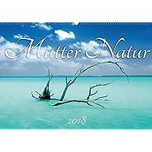 Mutter Natur (Wandkalender 2018 DIN A2 quer): Landschaftsbilder aus der ganzen Welt (Monatskalender, 14 Seiten ) (CALVENDO Natur)