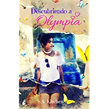 Descubriendo a Olympia (Spanish Edition)