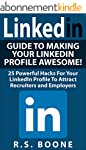 LinkedIn: Guide To Making Your Linked...