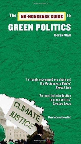 The No-Nonsense Guide to Green Politics (No-Nonsense Guides) -