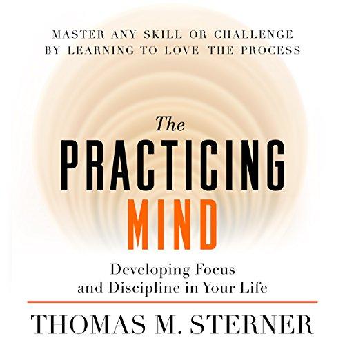 The Practicing Mind  Audiolibri