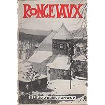 Roncevaux. Histoire, tradition, legende