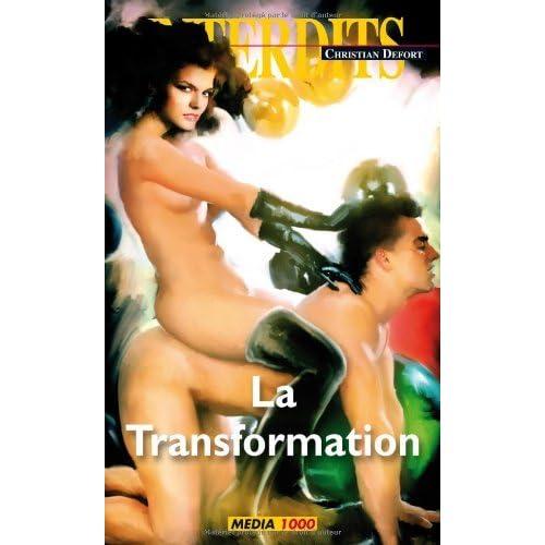 La transformation (Les Interdits t. 383)
