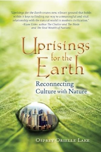 Uprisings for the Earth: Reconnecting Culture with Nature