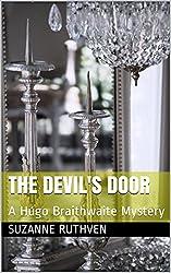 The Devil's Door: A Hugo Braithwaite Mystery (The Hugo Braithwaite Mysteries Book 1)