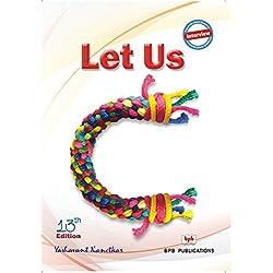 Let Us C by Yashavant Kanetkar (2013) Paperback