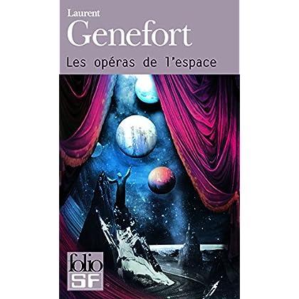 Les opéras de l'espace (Folio. Science-fiction t. 475)