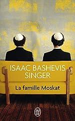 La famille Moskat d'Isaac Bashevis Singer
