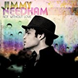 Songtexte von Jimmy Needham - Not Without Love